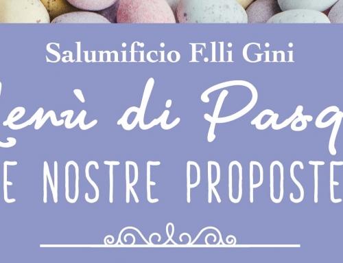 Menu Pasqua Salumificio Gini: gastronomia al top!